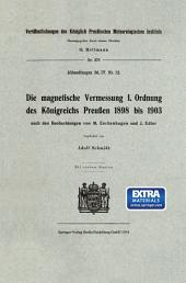 Die magnetische Vermessung I. Ordnung des Königreichs Preußen 1898 bis 1903