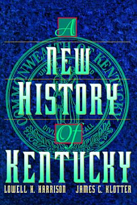 A New History of Kentucky PDF