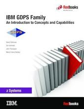 IBM GDPS Family: An introduction to Concepts and Capabilities