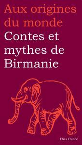 Contes et mythes de Birmanie