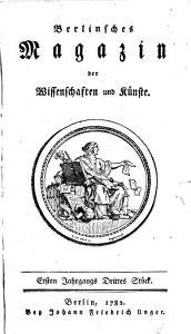 Berlinsches Magazin der Wissenschaften und K  nste PDF