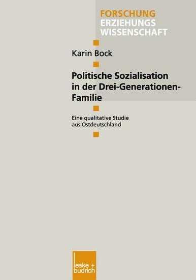 Politische Sozialisation in der Drei Generationen Familie PDF