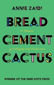 Bread  Cement  Cactus PDF