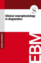 Clinical neurophysiology in diagnostics