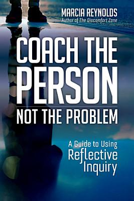 Coach the Person  Not the Problem