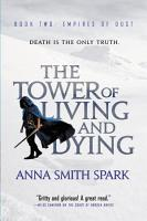 The Tower of Living and Dying PDF