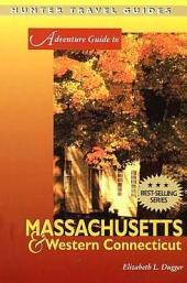 Massachusetts & Western Connecticut Adventure Guide
