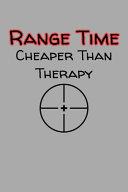 Range Time Cheaper Than Therapy