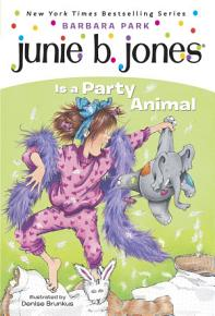 Junie B  Jones  10  Junie B  Jones Is a Party Animal PDF
