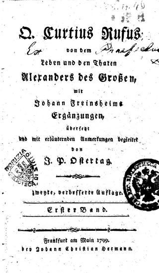 Q  Curtius Rufus Von dem Leben und den Thaten Alexanders des Grossen  mit Johann Freinsheims Erg  nzungen    bersetzt und mit erl  uternden Anmerkungen begleitet von J P  Ostertag PDF