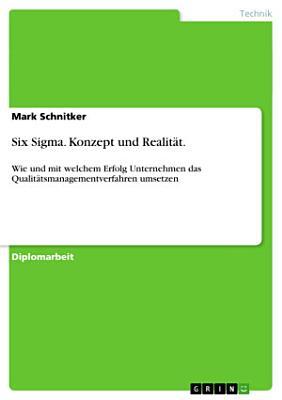 Six Sigma   Konzept und Realit  t PDF