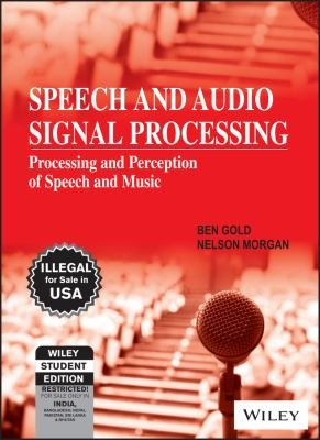 SPEECH AND AUDIO SIGNAL PROCESSING  PROCESSING AND PERCEPTION OF SPEECH AND MUSIC PDF
