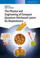 The Physics and Engineering of Compact Quantum Dot based Lasers for Biophotonics PDF