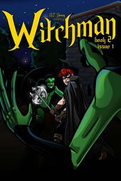 Witchman Book 2 Issue 1