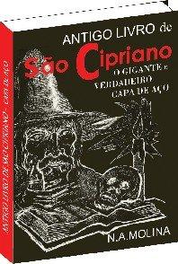 Antigo livro de S  o Cipriano  o Gigante e verdadeiro Capa de A  o PDF