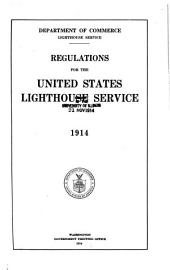 Regulations for the United States Lighthouse Service ...