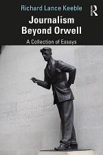 Journalism Beyond Orwell