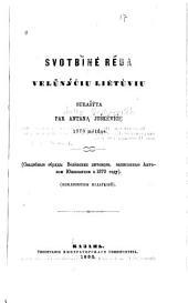 Свадебные обряды Велёнскихъ Литовцевъ: Svadebnye obrâdy Velënskihʺ Litovcevʺ