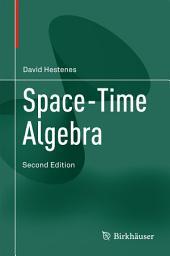 Space-Time Algebra: Edition 2