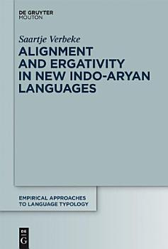 Alignment and Ergativity in New Indo Aryan Languages PDF