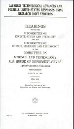 Japanese Technological Advances and Possible United States Responses Using Research Joint Ventures