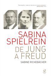 Sabina Spielrein: de Jung a Freud
