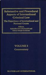 Substantive and procedural aspects of international criminal law  1  Commentary PDF