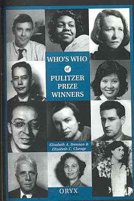 Who's who of Pulitzer Prize Winners