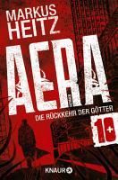 AERA 10   Die R  ckkehr der G  tter PDF