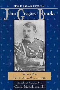 The Diaries of John Gregory Bourke Volume 4 PDF