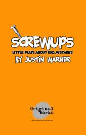 Screwups: Little Plays about Big Mistakes