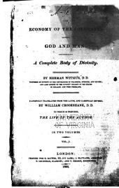 The Economy of the Covenants Between God and Man: Comprehending a Complete Body of Divinity, Volume 1