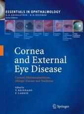 Cornea and External Eye Disease: Corneal Allotransplantation, Allergic Disease and Trachoma