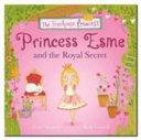 Princess Esme and the Royal Secret PDF