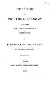 Principles of political economy considered with a view to their practical application