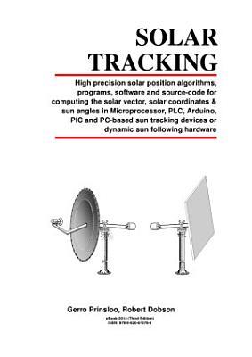 Sun Tracker, Automatic Solar- Tracking, Sun- Tracking Systems, Solar Trackers and Automatic Sun Tracker Systems 太陽能跟踪 Солнечная слежения