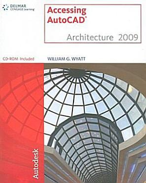 Accessing AutoCAD Architecture 2009 PDF