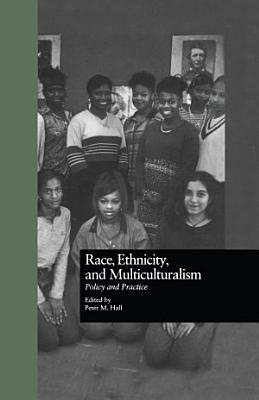 Race  Ethnicity  and Multiculturalism