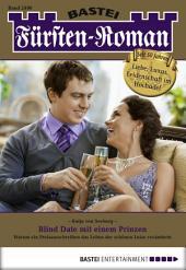 Fürsten-Roman - Folge 2490: Blind Date mit einem Prinzen