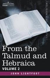 From the Talmud and Hebraica: Volume 2