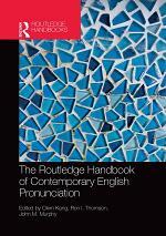 The Routledge Handbook of Contemporary English Pronunciation