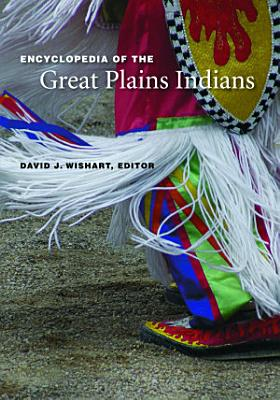 Encyclopedia of the Great Plains Indians PDF