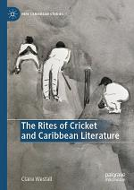The Rites of Cricket and Caribbean Literature