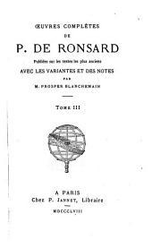 Oeuvres complètes de P. de Ronsard: Les quatre premiers livres de La Franciade