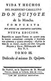 Vida y hechos del ingenioso caballero Don Quijote de la Mancha: Volumen 3