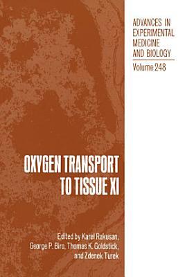 Oxygen Transport to Tissue XI