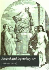 Sacred and Legendary Art: Volume 1