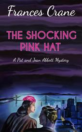 The Shocking Pink Hat