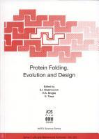 Protein Folding  Evolution and Design PDF