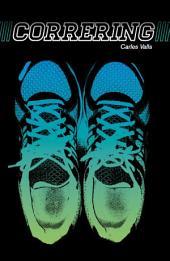 Correring: Reflexiones de un corredor corriente